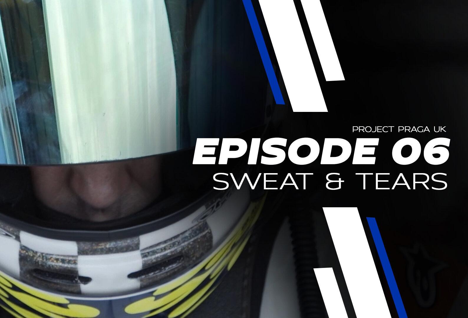 Episode 6: Wets or slicks? Sweat & tears!